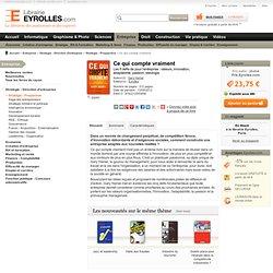 Livre Ce qui compte vraiment - G. Hamel - Les 5 défis de pour l'entreprise - Valeurs - Innovation - Adaptabilité - Passion - Idéologie