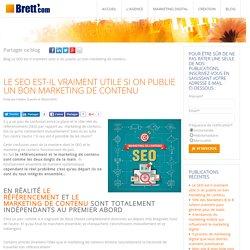 Le SEO est-il vraiment utile si on publie un bon marketing de contenu