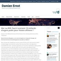 Mer ou RER: Faut-il vraiment 10 milliards d'argent public pour l'éolien offshore ? - Damien Ernst