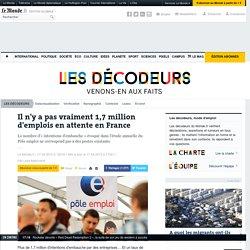 Il n'y a pas vraiment 1,7 million d'emplois en attente en France