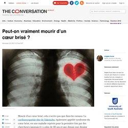 Peut-on vraiment mourir d'un cœur brisé ?