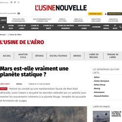 Mars est-elle vraiment une planète statique ? - L'Usine de l'Aéro