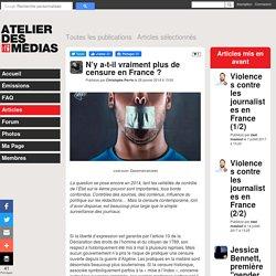 Article - N'y a-t-il vraiment plus de censure en France