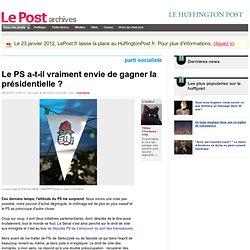 Le PS a-t-il vraiment envie de gagner la présidentielle ? - Tittine sur LePost.fr (17:11)
