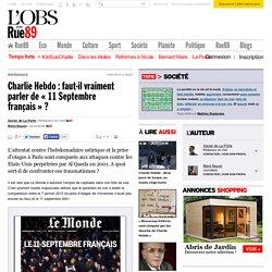 Charlie Hebdo: faut-il vraiment parler de «11Septembre français»? - Rue89 - L'Obs