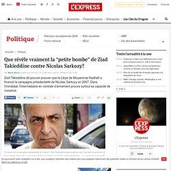 "Que révèle vraiment la ""petite bombe"" de Ziad Takieddine contre Nicolas Sarkozy?"