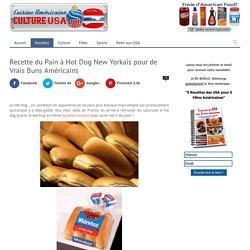Les Vrais Pains à Hot Dogs et Hamburgers Comme aux USA !
