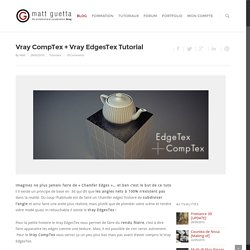 Vray CompTex + Vray EdgesTex Tutorial