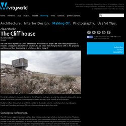 VrayWorld - The Cliff house