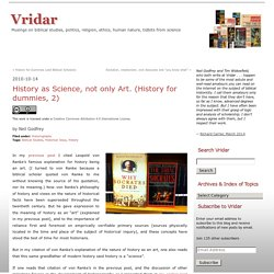 History as Science, not only Art. (History for dummies, 2)