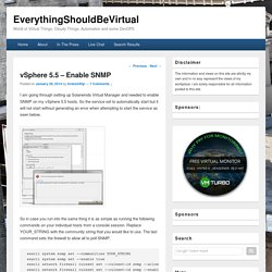 vSphere 5.5 - Enable SNMP - EverythingShouldBeVirtual