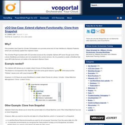 vCO Use-Case: Extend vSphere Functionality: Clone from Snapshot
