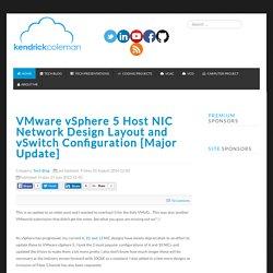 VMware vSphere 5 Host NIC Network Design Layout and vSwitch Configuration [Major Update]