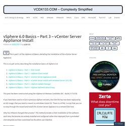 vSphere 6.0 Basics – Part 3 – vCenter Server Appliance Install