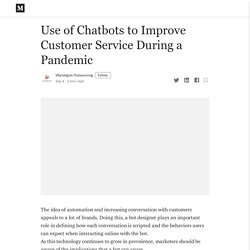 Use of Chatbots to Improve Customer Service During a Pandemic