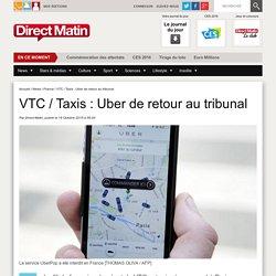 VTC / Taxis : Uber de retour au tribunal