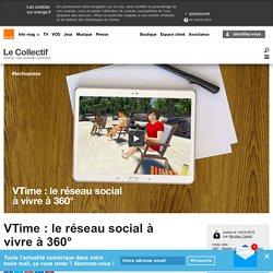 VTime : le réseau social à vivre à 360°