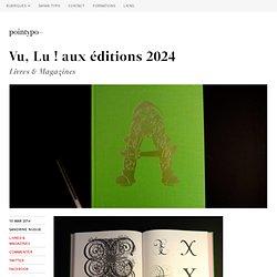 Vu, Lu ! aux éditions 2024