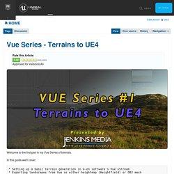 Vue Series - Terrains to UE4