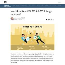 VueJS vs ReactJS: Which Will Reign in 2020?