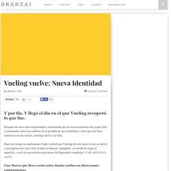 Vueling vuelve: Nueva Identidad