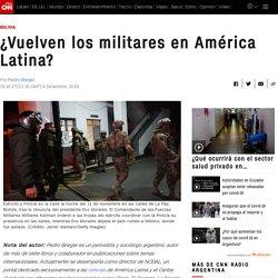 ¿Vuelven los militares en América Latina?