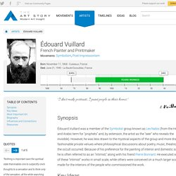 Édouard Vuillard Biography, Art, and Analysis of Works