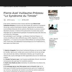 """Pierre-Axel Vuillaume-Prézeau """"Le Syndrome du Timide"""""""