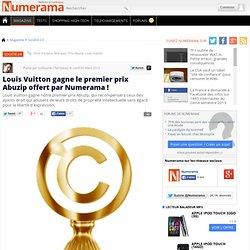 Louis Vuitton gagne le premier prix Abuzip offert par Numerama !