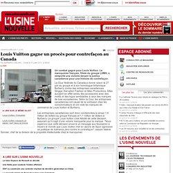 Louis Vuitton gagne un procès pour contrefaçon au Canada
