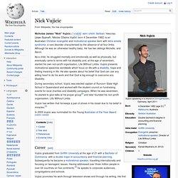 Nick Vujicic - Wikipedia, the free encyclopedia