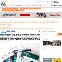 La revue de vulgarisation Carnets de science du CNRS en accès libre