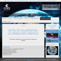 CNES Un peu de vulgarisation : les manœuvres orbitales, lanceur, voyage interstellaire...
