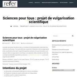 Sciences pour tous : projet de vulgarisation scientifique – REFER