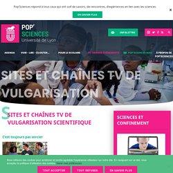 Sites et chaînes TV de vulgarisation scientifique