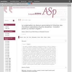 La vulgarisation du discours grammatical à l'intention des chercheurs spécialistes d'autres disciplines: transfert positif ou transfert négatif?