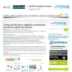 3 sites pour Vulgariser, promouvoir la science auprès des jeunes