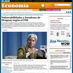 Vulnerabilidades y fortalezas de Uruguay según el FMI