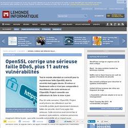 OpenSSL corrige une sérieuse faille DDoS, plus 11 autres vulnérabilités