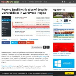 Get Email Alerts of Security Vulnerabilities in WordPress Plugin