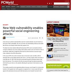 New Web vulnerability enables powerful social engineering attacks