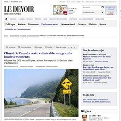 Climat: le Canada reste vulnérable aux grands bouleversements