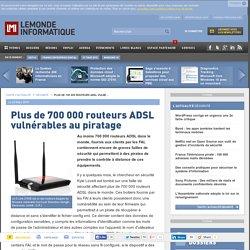 Plus de 700 000 routeurs ADSL vulnérables au piratage