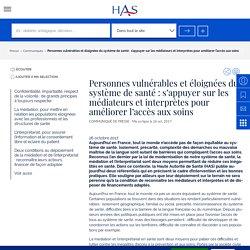 Personnes vulnérables et éloignées du système de santé : s'appuyer sur les médiateurs et interprètes pour améliorer l'accès aux soins