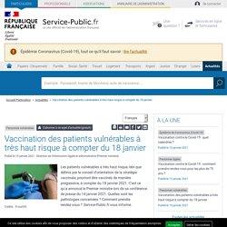 Personnes vulnérables -Vaccinationdes patients vulnérables à très haut risque à compter du 18 janvier
