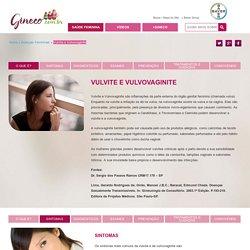 Vulvite e Vulvovaginite - Sintomas, Exames e Prevenção - Gineco