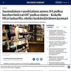 Suomalaisen vuosittainen annos: 114 pulloa kuohuviiniä tai 687 pulloa olutta – Kokeile HS:n laskurilla, oletko keskimääräinen juomari - Kotimaa