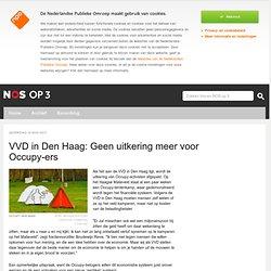 NOSop 3 - VVD in Den Haag: Geen uitkering meer voor Occupy-ers