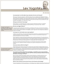 An interview with Lev Vygotsky