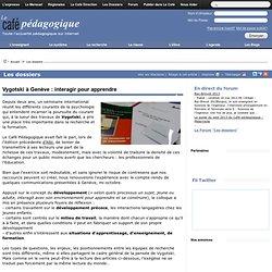 Vygotski à Genève : interagir pour apprendre